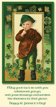 Irish Blessing: May good luck be with you wherever you go, and your blessings outnumber the shamrocks that grow. Vintage Greeting Cards, Vintage Postcards, Holiday Postcards, Vintage Ephemera, St Patricks Day Cards, Saint Patricks, Erin Go Braugh, Irish Blessing, Irish Prayer
