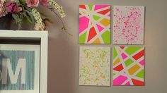 Make a Splatter Paint Wall Decor. Do this on wall squares! Different colors though.