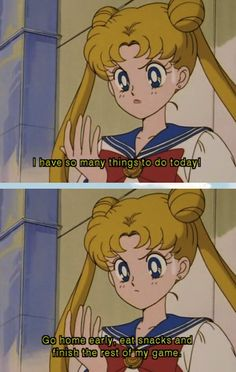 "Every time you've prioritized the most obviously crucial parts of your day. | 17 Times ""Sailor Moon"" Totally Got You"