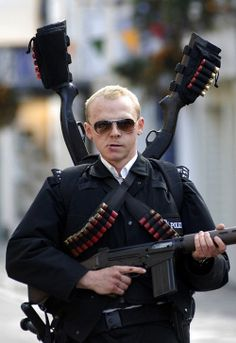 Simon Pegg in Hot Fuzz. I'd go down fighting with him. Any time anywhere
