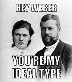 Max and Marianne Weber ideal type meme #sociology
