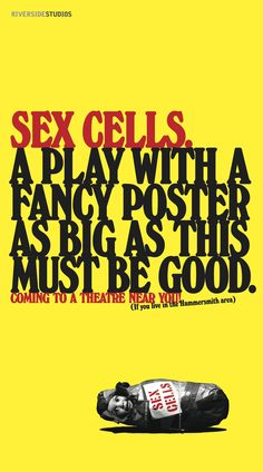 SEX CELLS, Warning, Art Director; Dave Dye, Writer; Ted Smith