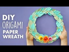 Make This Easy Paper Wreath for Spring Origami And Kirigami, Diy Origami, Origami Paper, Paper Art, Paper Crafts, Diy Crafts, Tropical Front Doors, Cute Diys, Flower Pots