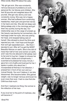 Brad pitt about his wife Angelina Jolie. Too cute. True. Love it.