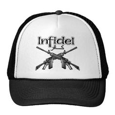 """Infidel in English and  Arabic Trucker Hats. Infidel Humor. Crossed AR-15 black rifles with the text """"Infidel"""" written in both English and Arabic writing"""