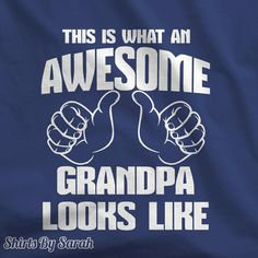 Awesome Grandpa Shirt - Grandparents Day T-Shirts Funny This Is What Awesome Grandpa Looks Like Tee Dads Father