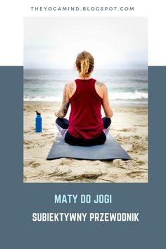 the yoga mind: Mata do jogi - jak wybrać. Przewodnik dla początku...