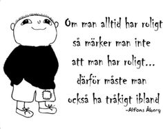 citat om samverkan - Sök på Google The Words, Swedish Quotes, Learn Swedish, Proverbs Quotes, Elementary Schools, True Stories, Signs, Best Quotes, Quotations