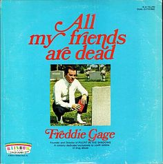 Minivan Highway: Terrible Album Cover of the Day    All My Friends are Dead by Freddie Gage