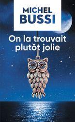 On la trouvait plutôt jolie - Michel Bussi - Promotion - Québec loisirs