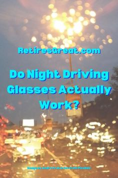 Even with 20/20 vision, I find traveling in the dark more annoying than back in my younger days. It sucks to get old so I wanted to find out the pros & cons of night driving glasses. Would they really make a difference? Quality night driving glasses reduce glare, halos & eyestrain. They're made specifically for evening/dusk driving & make it easier for your eyes to adjust in poor light situations. One of common complaint is the brightness of modern headlights. #prosandconsofnightdrivingglasses Make A Difference, Night Driving, Retirement Planning, Getting Old, Budgeting, How To Find Out, How To Plan, Glasses, Dusk