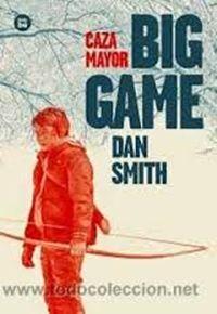 Big game de Dan Smith