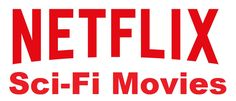 If you are looking for some science friction movies on netflix and want to watch them online for free but confuse which one is best, here are top best sci-fi movies on netflix to watch.