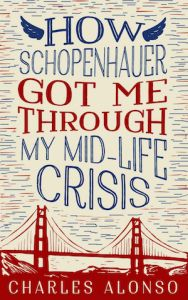 e-Book Cover Design Award Winner for December 2014 in Nonfiction | How Schopenhauer Got Me Through My Mid Life Crisis designed by Dane & Brittany at EbookLaunch.com | JF: Love the way the designer has brought all the elements on this cover into a vibrant whole including title, art, and background. Combining energy and humor makes this cover magnetic.