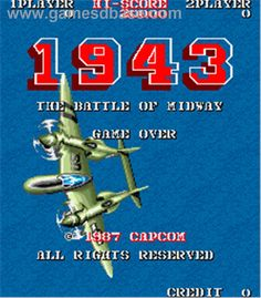 1943 - The Battle of Midway © 1987 Capcom. Classic Video Games, Retro Video Games, Retro Games, Play Online, Online Games, Retro Arcade Machine, Best Spotify Playlists, Video Game Posters, Video Game Music