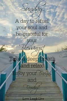 It's a gorgeous Sunday and the perfect day to give yourself the opportunity to refuel your soul!