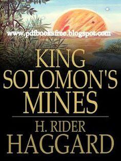 "King Solomon's Mines"" Written by H.Rider Haggard"