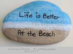 Life is Better at the Beach Painted Rock - Oct 2017 Seashell Painting, Pebble Painting, Pebble Art, Stone Painting, Rock Painting Patterns, Rock Painting Ideas Easy, Rock Painting Designs, Painted Rocks Craft, Hand Painted Rocks