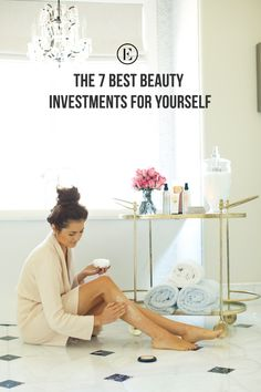 The 7 Best Beauty Investments for Yourself #theeverygirl