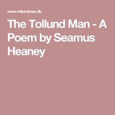 tollund man seamus heaney analysis