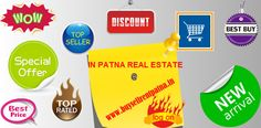 REAL ESTATE PATNA: At www.buysellrentpatna.in we bring the Best of Pa...