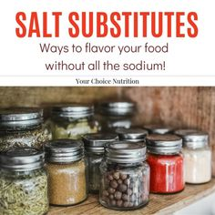 Salt Substitutes - Your Choice Nutrition - Looking to lower your salt intake, but don't want to eat bland food? Look here for salt substitut - Low Sodium Diet, Low Sodium Recipes, Sodium Foods, Diet Recipes, Low Carb, Diabetic Recipes, Recipies, Salt Free Recipes, Salt Free Seasoning