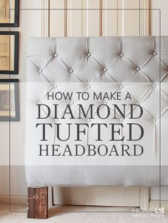 How To Make A Diamond Tufted Headboard, the easy and cheapest method. Brilliant tutorial!!