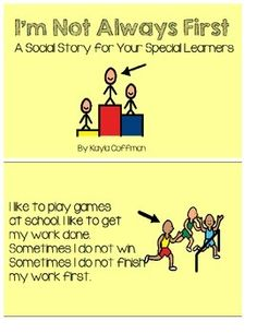 This is a social story to use with your students with special needs that always want to finish their work first, come in first place, or win every game. The book should be printed, laminated, and bound for durability and multiple uses. The book is 7 pages and there is also a single page sheet with the same pictures and text.Visit my blog @ My Special Learners and find me on Instagram at myspeciallearners!________________________________________________DynaVox Mayer-Johnson2100 Wharton…