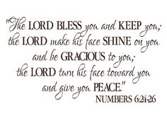 """Numbers 6:24-26 - The Lord Bless you and Keep you- Benediction Blessing-  Religious Bible Verse wall vinyl 20""""H x 36""""W. $37.00, via Etsy."""