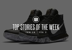 #sneakers #news  Top Stories of the Week: January 28-February 3