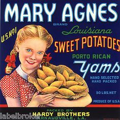 size: Stretched Canvas Print: Mary Agnes Brand Louisiana Sweet Potatoes, Porto Rican Yams : Using advanced technology, we print the image directly onto canvas, stretch it onto support bars, and finish it with hand-painted edges and a protective coating. Vintage Labels, Vintage Posters, Vintage Food, Art Posters, Retro Vintage, Louisiana, Vegetable Crates, Decoupage, Decoration Design