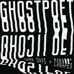 Pre-Order: Ghostpoet 'Dark Days + Canapés' Vinyl LP with Signed Print / Indie Shops Only White Vinyl LP Ghost Poet, Play It Again Sam, John Cage, Indie Pop, Cd Album, Typography Inspiration, Lp Vinyl, Vinyl Cover, Vinyl Records