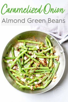 Almond Green Beans are a healthy vegan side dish for a weeknight dinner or Thanksgiving. These are made with caramelized onions and crunchy almonds for lots of flavor and crunch. #veganrecipes #Thanksgiving #healthyrecipes