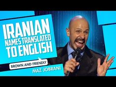 """""""Iranian Names Translated"""" Maz Jobrani, English Comedy, Stand Up Comedy, Thought Process, Old Movies, Iranian, Persian, Music Videos, Names"""