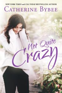 About the Title  Title:Not Quite Crazy Author: Catherine Bybee Release Date: March 6, 2018 Publisher: Montlake Romance  Summary    No one drives in New York City. Everyone knows that, including California transplant Rachel Price. But that doesn't stop her from driving into the city. From Connecticut. Every single morning. Rain or shine…or snow.   #ContemporaryRomance #Excerpt #giveaway #newrelease