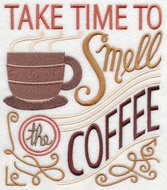 Take Time to Smell the Coffee White Cotton Kitchen Tea Towel Coffee Cafe, Coffee Humor, Coffee Quotes, Coffee Shop, Coffee Is Life, I Love Coffee, My Coffee, Good Morning Coffee, Shops