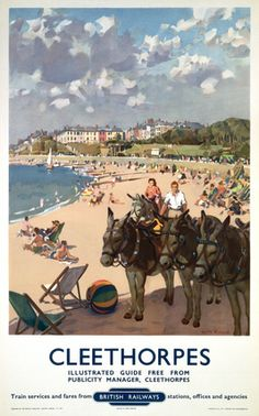 Cleethorpes BR poster Vintage travel poster produced for British Railways BR to promote rail travel to Cleethorpes North East Lincolnshire Posters Uk, Train Posters, Railway Posters, Poster Prints, Modern Posters, Wall Prints, British Travel, British Seaside, British Railways