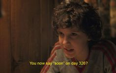 During Hopper and Eleven's fight, according to El, it has been 326 days since she last saw Mike — and guess what? 3 2 6 = 11. HA!