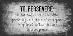 3 Perseverance Tips  Three Tips That Can Help You Persevere   If you want to persevere you do not have to do much. All you need to do is keep on going until you make it to the very end. Of course there will be obstacles that may prevent you from meeting your goals and relishing the journey but you can overcome them and keep moving on by following the tips below. 1. Solidify Your Resolve You should start by figuring out a specific goal. Once you have determined your specific goal you should…