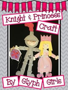 Knight and Princess Craft with Writing Options by Glyph Girls Castle Classroom, Forest Classroom, Classroom Themes, Princess Crafts, Princess Art, Fairy Tale Theme, Fairy Tales, Knights And Castles Topic, Letter P Crafts