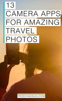 Find the best camera app for every travel photography need - from low light scenes to motion + more.