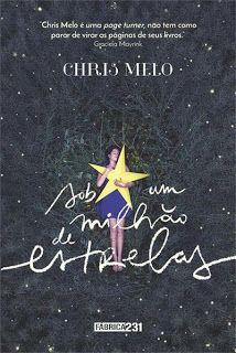 Para Gostar de Ler Brasil: Sinopse: Sob um Milhão de Estrelas