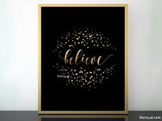 Anniversary sale! Black friday sale! Believe printable Christmas decor in black and gold modern calligraphy  #InstantDownload #ChristmasPrintable #ChristmasDecor #ChristianWallArt #Christmas #HolidaySign #BlackFriday #BlackAndGold #HolidayDecor #DistressedModernCalligraphy