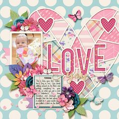 Kit is by Kristin Cronin-Barrow and Studio Flergs - Scrap Your Stories - Love Template is by Cindy Schneider - Single 180 Valentine Day Love, Valentines, Love Days, Scrapbook Pages, Digital Scrapbooking, Clip Art, Templates, Studio, Gallery