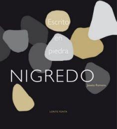 Nigredo (escrito en piedra). Joseto Romero