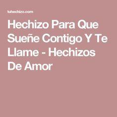 Hechizo Para Que Sueñe Contigo Y Te Llame - Hechizos De Amor Llamas, White Magic, Book Of Shadows, Positivity, Tips, Wicca, Angeles, Faith, Marketing