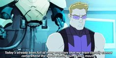 Hawkeye: The voice of reason - Avengers Assemble>>This is one of my favourite shows Marvel Memes, Marvel Comics, Best Avenger, Clintasha, Marvel Fan, Hawkeye Marvel, The Avengers, Clint Barton, Jeremy Renner