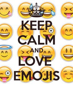 keep calm and love emojis | KEEP CALM AND LOVE EMOJIS Poster | Sophie | Keep Calm-o-Matic