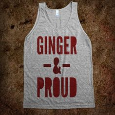 Ginger & Proud (tank) - Girly - Skreened T-shirts, Organic Shirts, Hoodies, Kids Tees, Baby One-Pieces and Tote Bags Custom T-Shirts, Organic Shirts, Hoodies, Novelty Gifts, Kids Apparel, Baby One-Pieces | Skreened - Ethical Custom Apparel