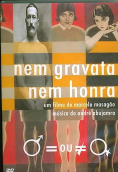 Nem Gravata, Nem Honra (2001) | Blog Almas Corsárias.